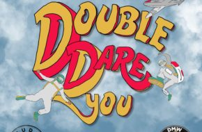 Studio Magic - Double Dare You ft. Dremo, Yonda & Ichaba