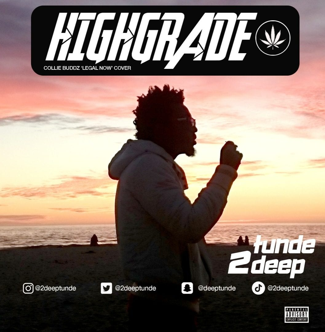 Tunde 2Deep – Highgrade