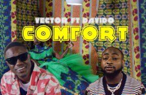 VIDEO: Vector - Comfort ft. Davido