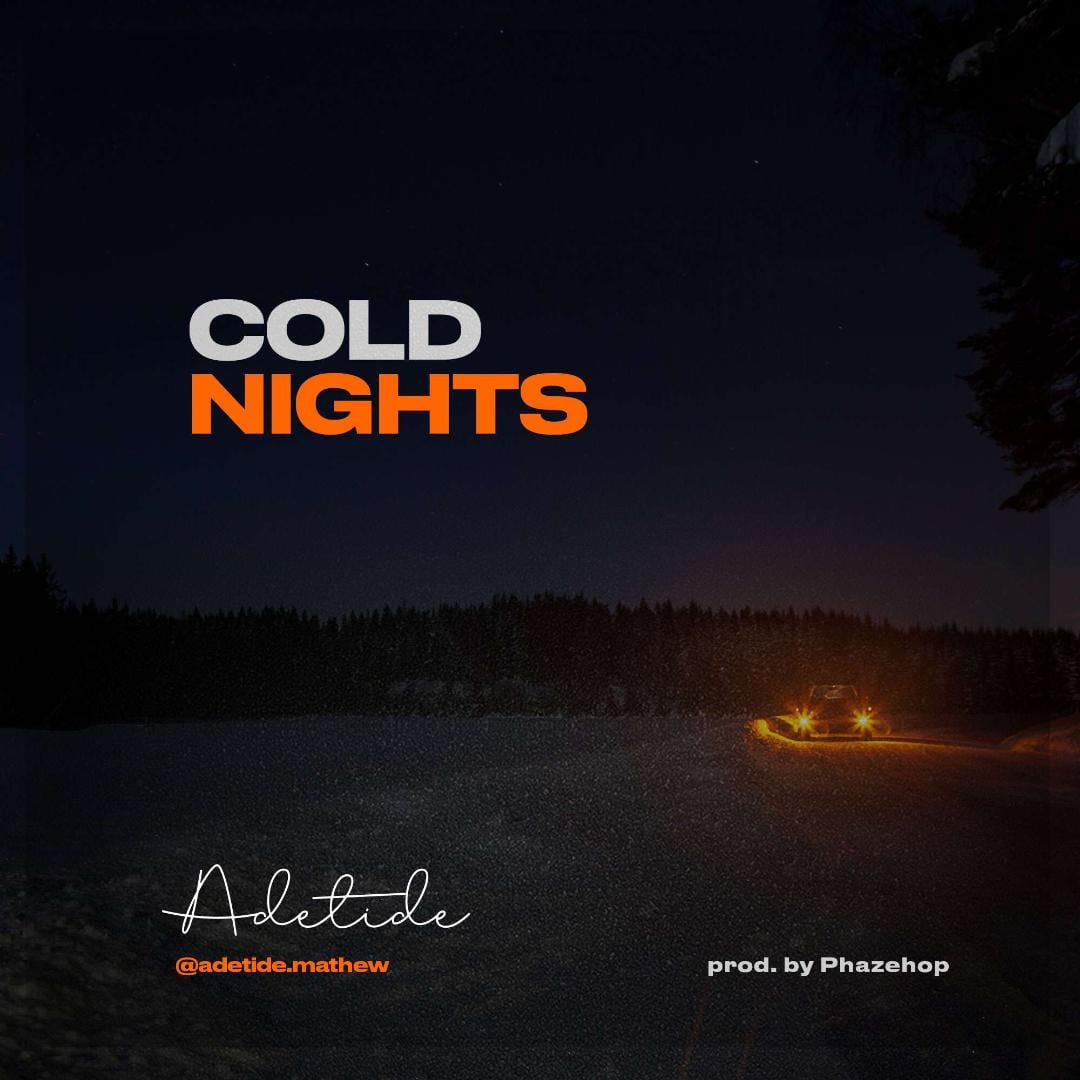 Adetide – Cold Nights -Download