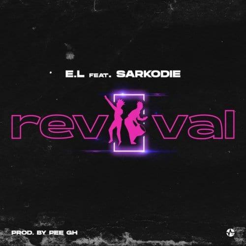 E.L ft. Sarkodie – Revival