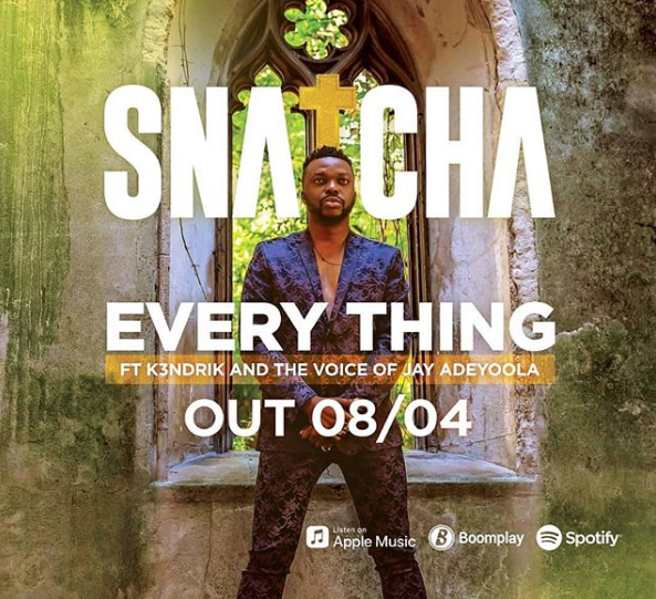 Soul Snatcha to release Everythingfeaturing the Voice of Jay Adeyoola and K3ndrick