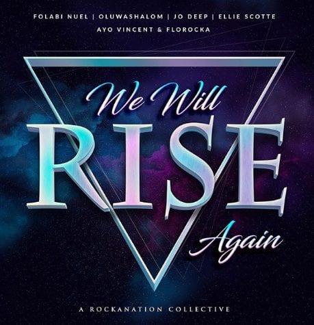 "Florocka, Ayo Vincent, Folabi Nuel, Oluwashalom, Jo Deep, Ellie Scotte in ""WeWill Rise Again"""