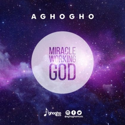 VIDEO: Aghogho - Miracle Working God