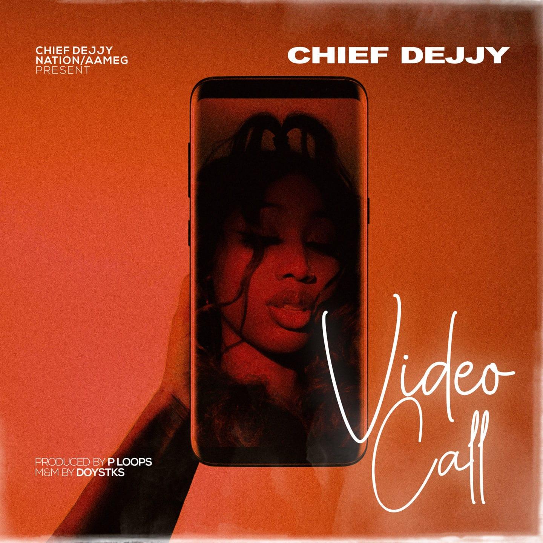 VIDEO: Chief Dejjy - Video Call