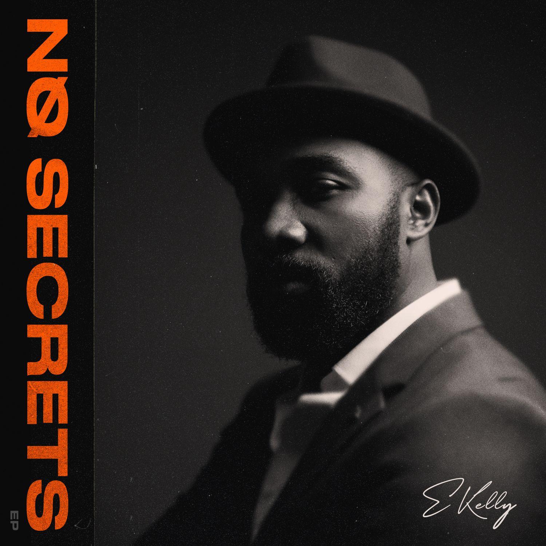 E Kelly - No Secrets (EP)