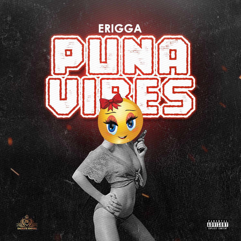 Erigga - Puna Vibes