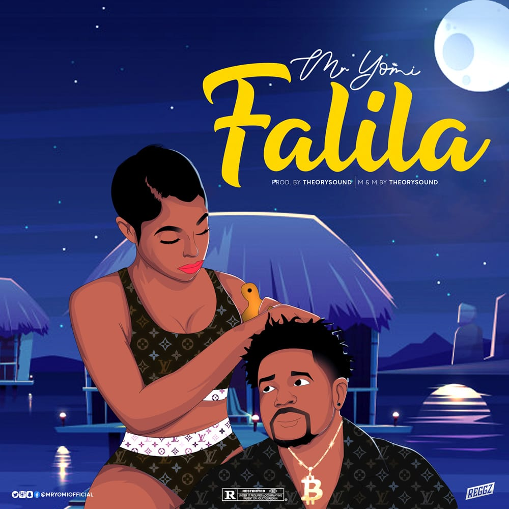 Mr Yomi - Falila | Stream and Download Mp3 - Notjustok