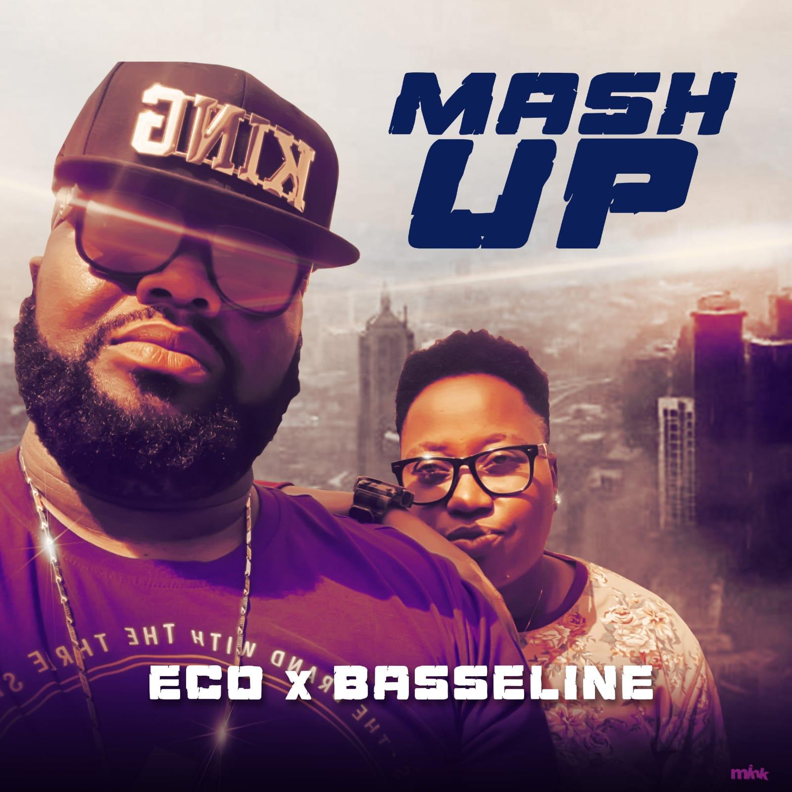 Eco X Basseline - Mash Up