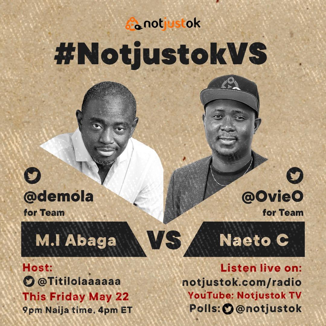 notjustOk Presents: M.I Abaga VS Naeto C | This Friday, May 22 | #NotjustokVS