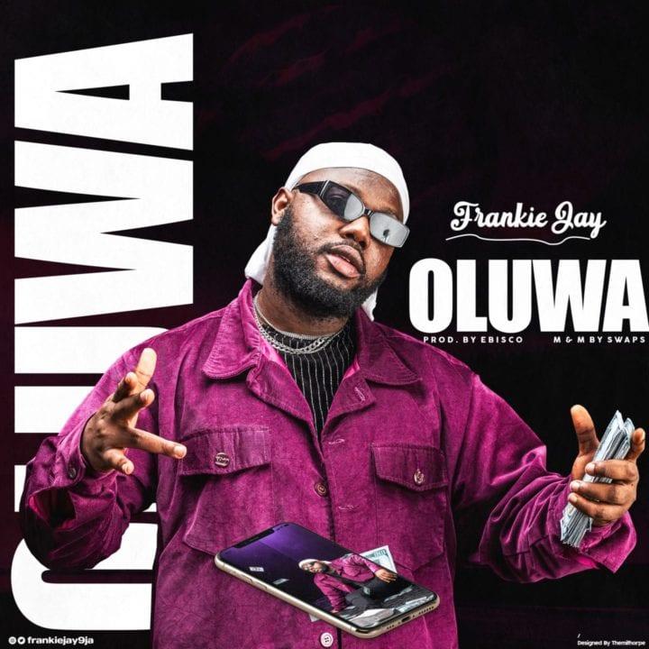 Frankie Jay - Oluwa (prod. Ebisco)
