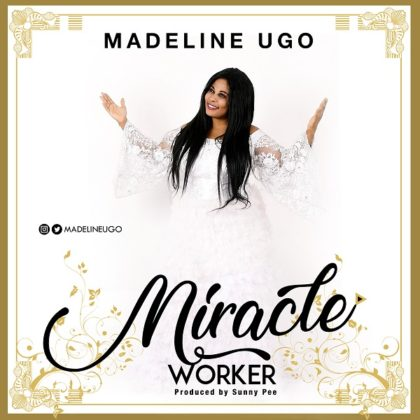 Madeline Ugo - Miracle Worker