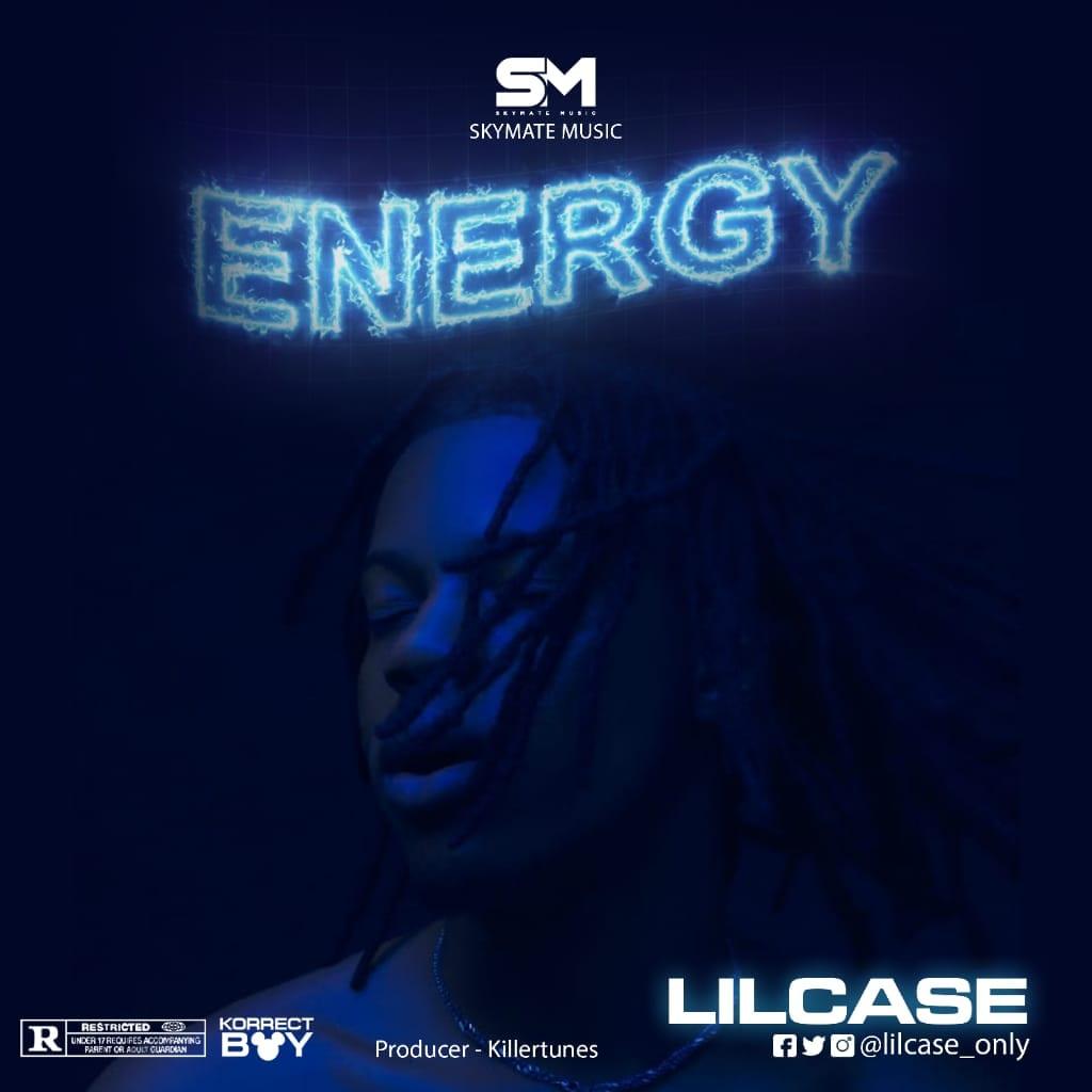 Lilcase - Energy (Prod. by Killertunes)