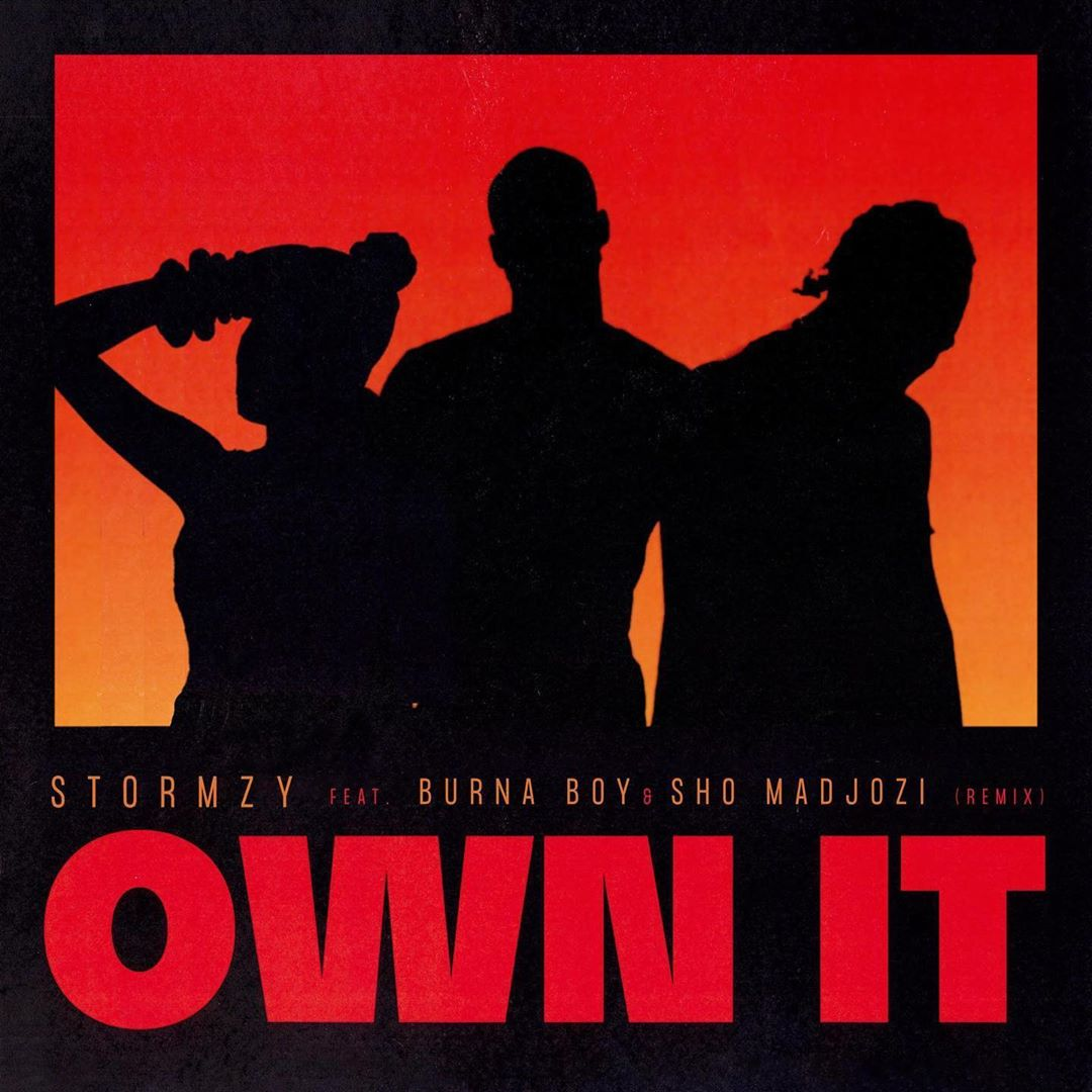 Stormzy - Own It (Remix) ft. Burna Boy & Sho Madjozi