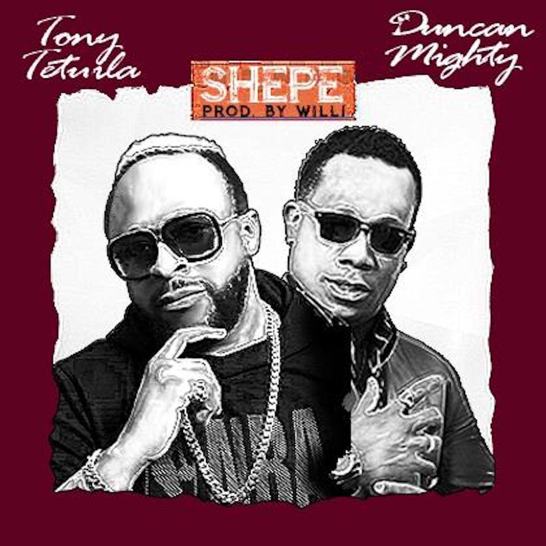 Tony Tetuila ft. Duncan Mighty - Shepe