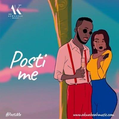 Akwaboah – Posti Me