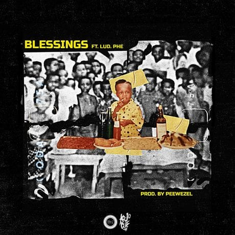 Ko-Jo Cue ft. Lud Phe – Blessings