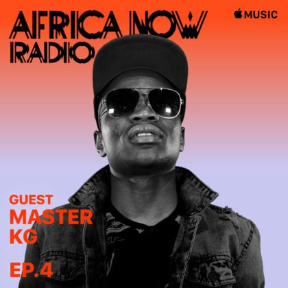 Apple Music's Africa Now Radio With Cuppy This Sunday With Master KG