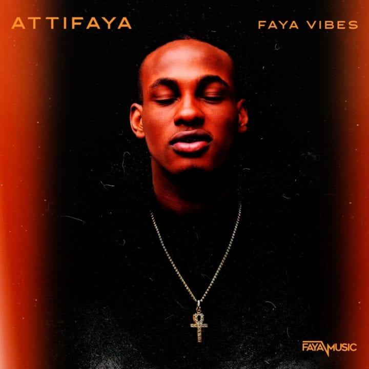 AttiFaya - Faya Vibes (EP)