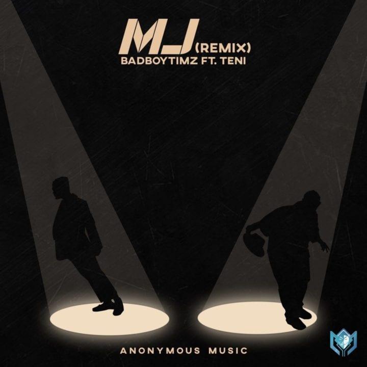 Bad Boy Timz X Teni - MJ (Remix)