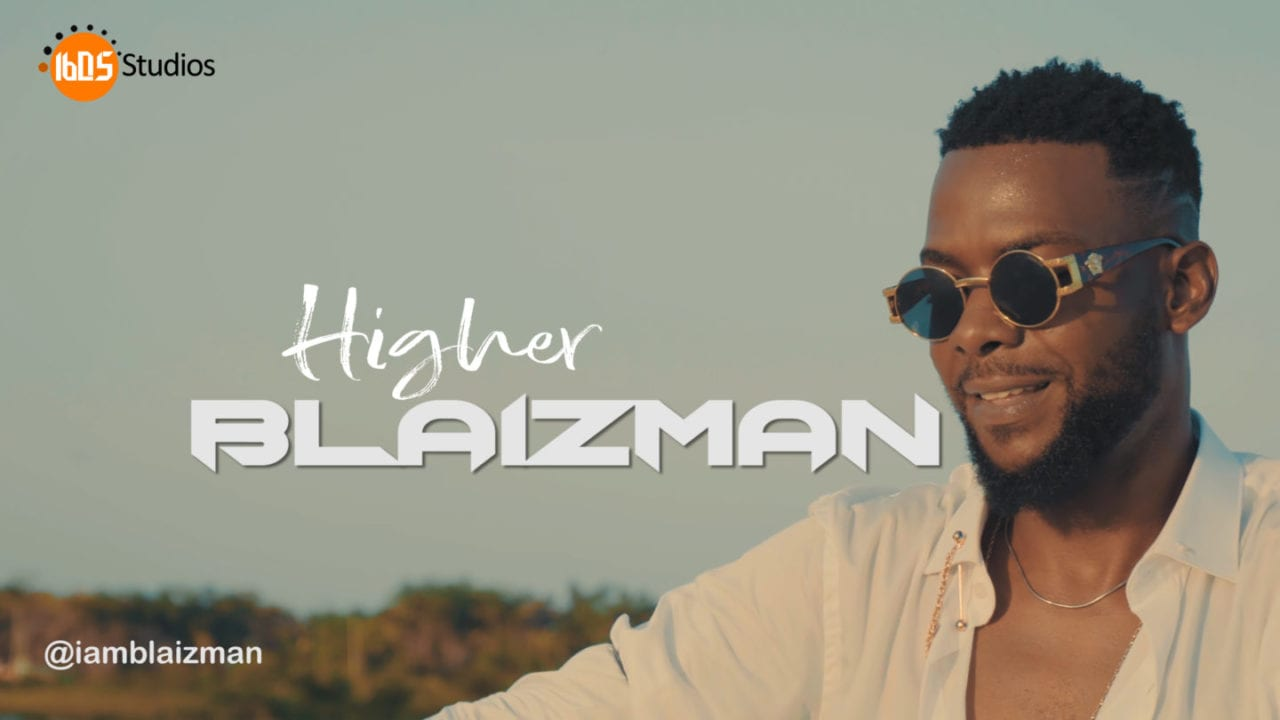 VIDEO: Blaizman – Higher - Download mp3