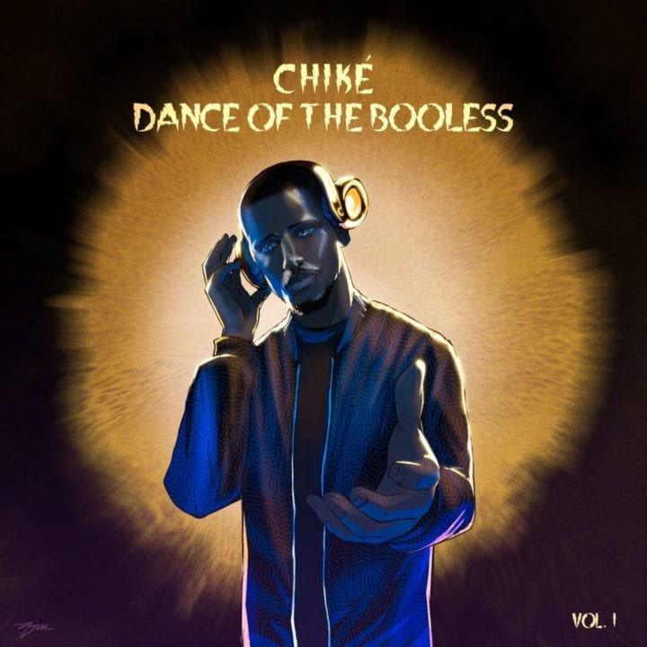 Chike - Dance of The Booless Vol. 1 (EP)