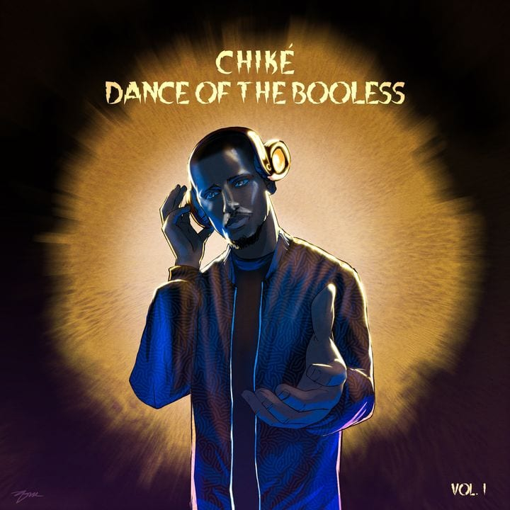 "Chike ""Dance of The Booless"" Vol. 1"