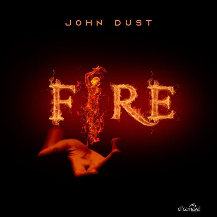 John Dust - Fire