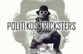 VIDEO: Eworde - Politikos Tricksters