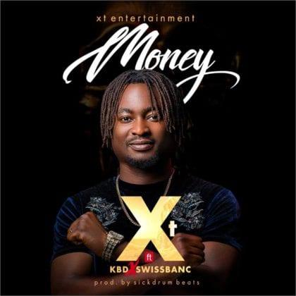 XT – Money ft KBD x Swissbanc - Stream and Download mp3