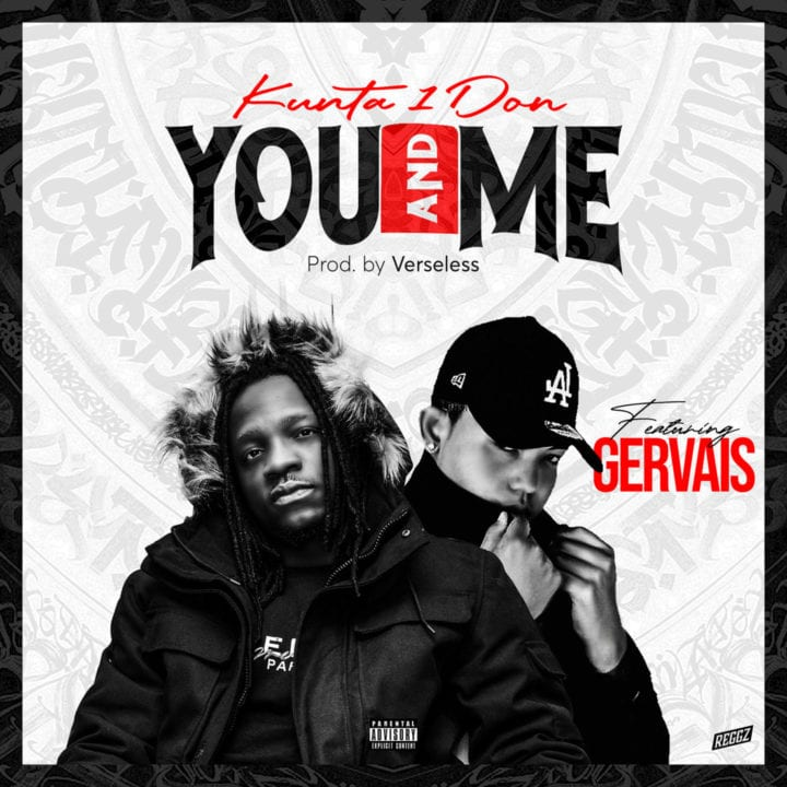 Kunta1don ft Gervais – You and Me