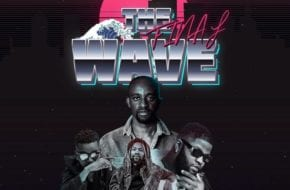Chanda Mbao - The Final Wave ft. Skales, Jay Rox & Scott