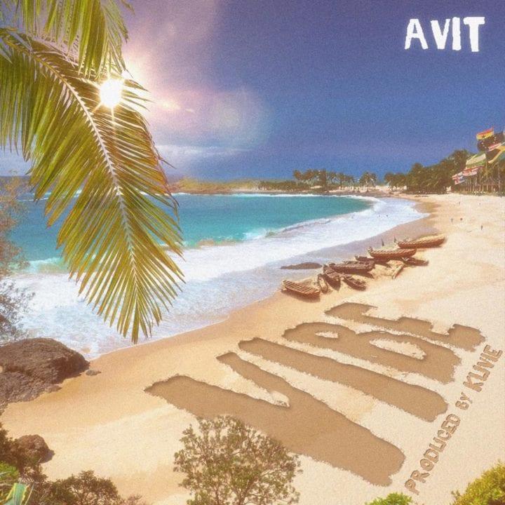 Avit - Vibe (Prod. Kuvie)