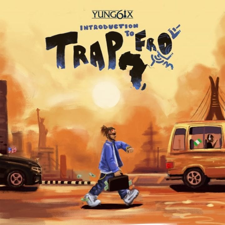 Yung6ix - Introduction to Trapfro