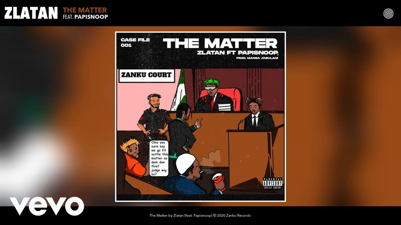 Zlatan - The Matter ft. Papisnoop