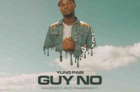 Yung Pabi – Guy No