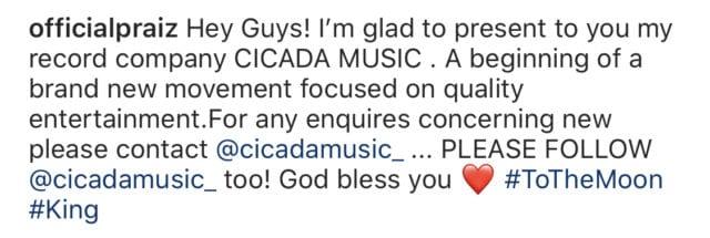 Praiz Launches Record Label, CICADA MUSIC