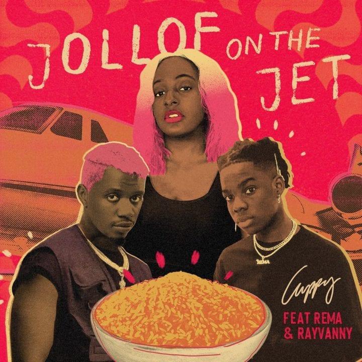DJ Cuppy X Rema X Rayvanny - Jollof on The Jet