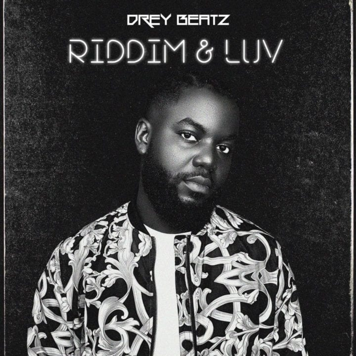 Drey Beatz - Riddim & Luv (EP)