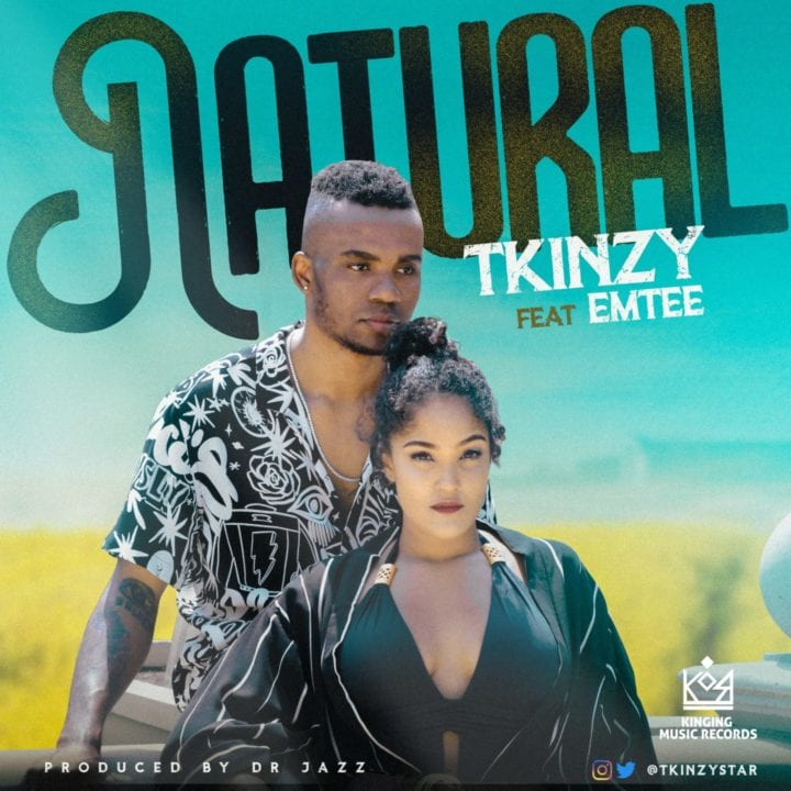 TKinzy ft. Emtee – Natural