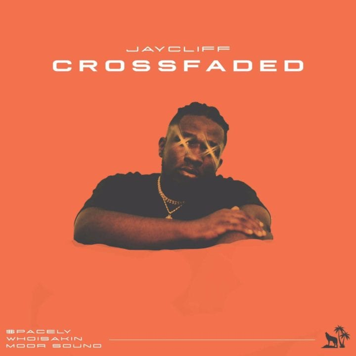 Jay Cliff ft. $pacely, Whoisakin & Moor Sound - Crossfaded