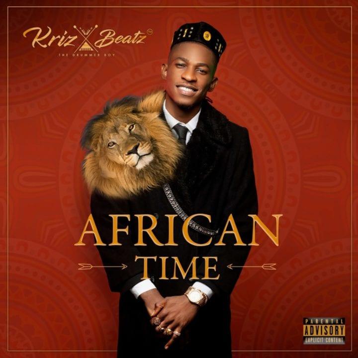 Krizbeatz - African Time (Album)