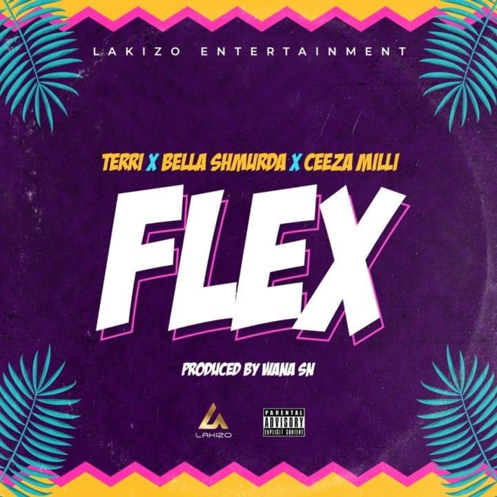 Lakizo Ent - Flex ft. Ceeza Milli, Terri & Bella Shmurda