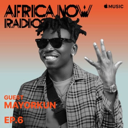 Apple Music's Africa Now Radio With Cuppy This Sunday With Mayorkun