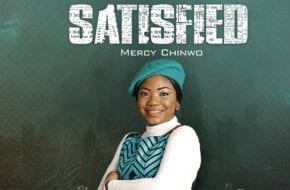 Mercy Chinwo - Satisfied (Album)