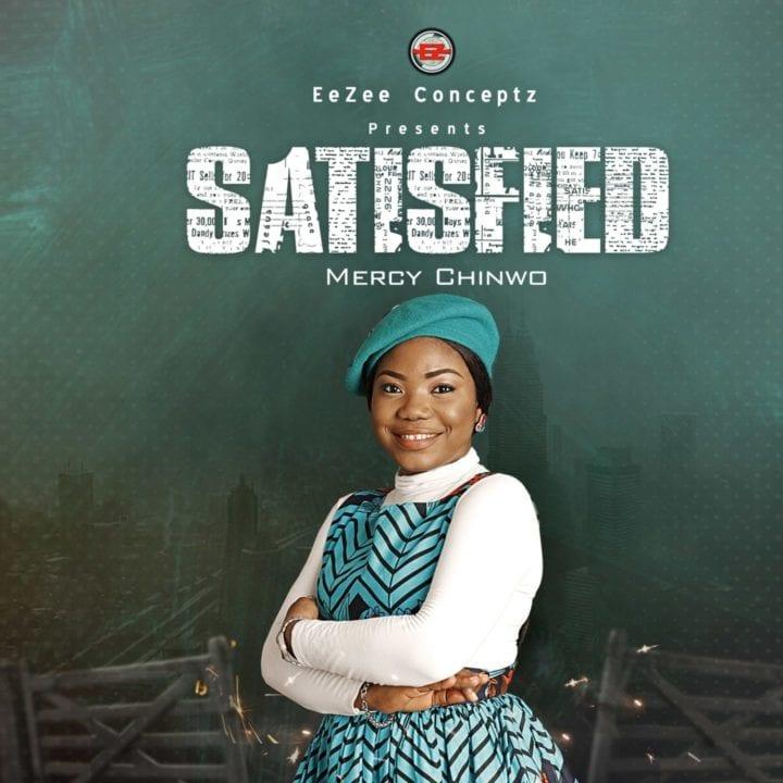 Mercy Chinwo - Satisfied (Album)