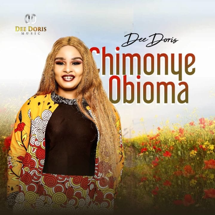 Dee Doris - Chimonye Obioma