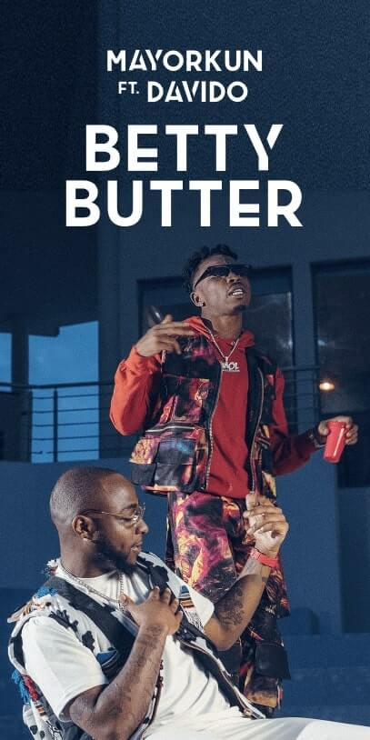 Betty Butter Mayorkun Davido