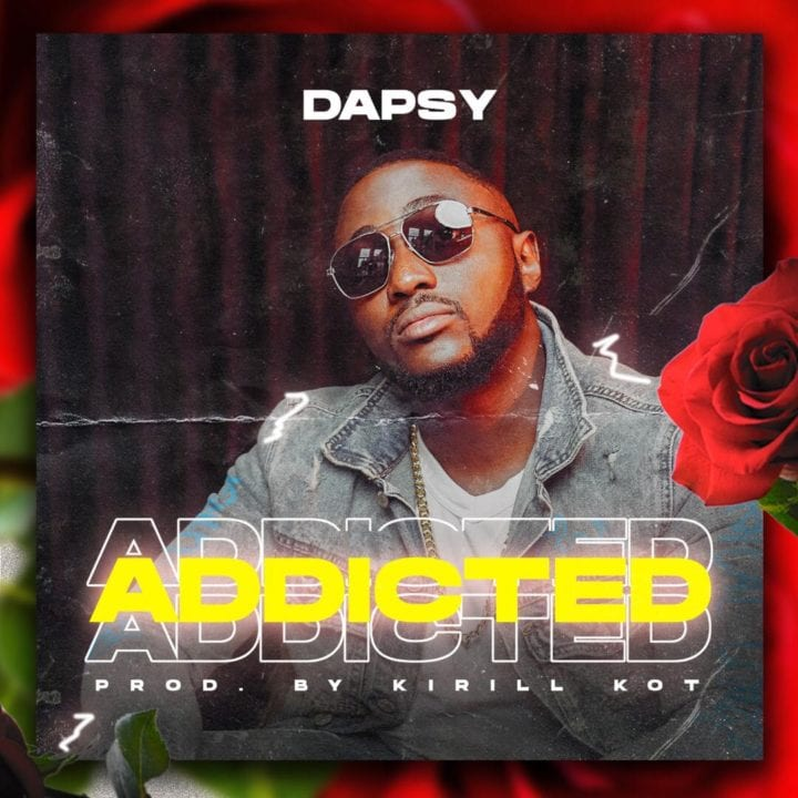 Dapsy - Addicted & Sweet Love | Stream & Download