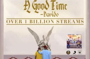 Davido's 'A Good Time' Officially Crosses 1 Billion Streams